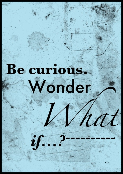 Be_curious